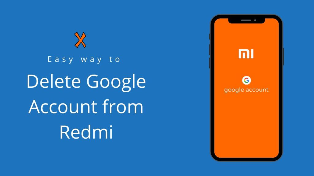 How to delete google account from redmi