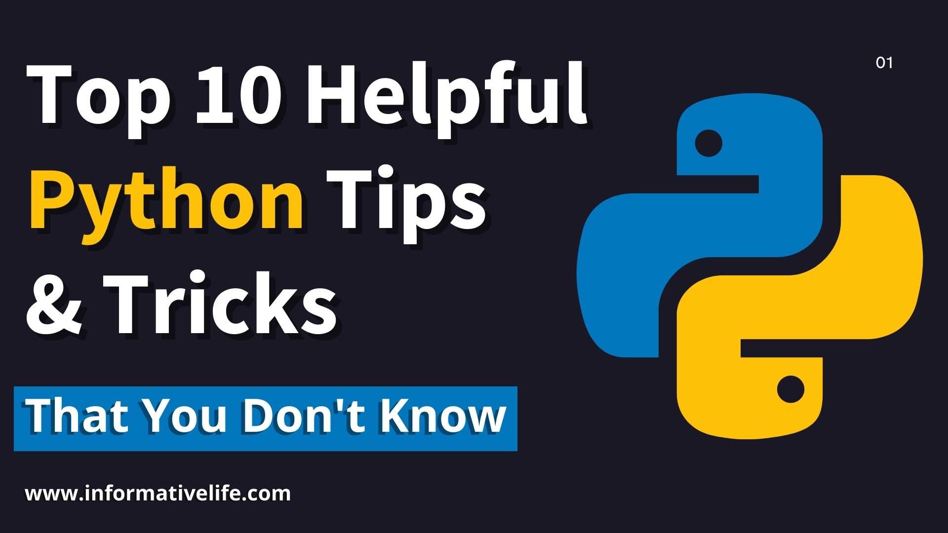 top 10 python tips and tricks